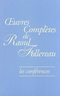 Oeuvres complètes de Raoul Follereau - RaoulFollereau