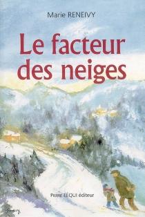 Le facteur des neiges - MarieReneivy
