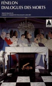 Dialogues des morts - François deFénelon