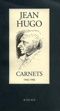 Carnets : 1946-1984 - JeanHugo
