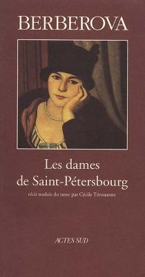 Les dames de Saint-Pétersbourg - NinaBerberova