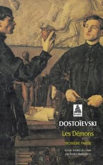 Les démons - Fedor MikhaïlovitchDostoïevski