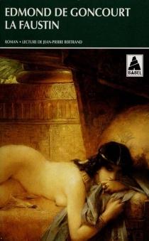 La Faustin - Edmond deGoncourt