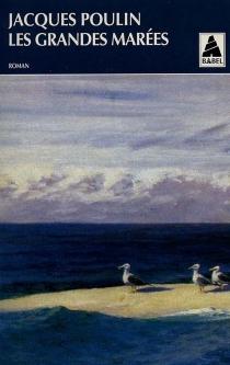 Les grandes marées - JacquesPoulin
