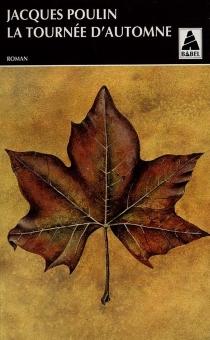 Tournée d'automne - JacquesPoulin