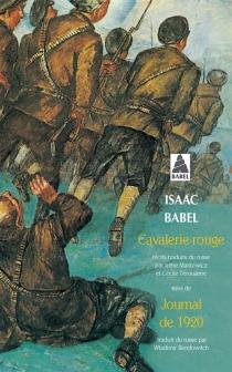 Cavalerie rouge| Suivi de Journal de 1920 - IsaacBabel