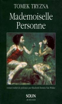 Mademoiselle personne - TomekTryzna