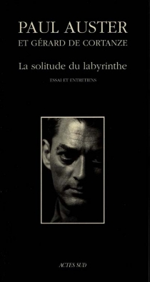 La solitude du labyrinthe : essai et entretiens - PaulAuster