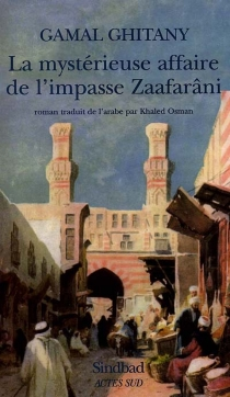La mystérieuse affaire de l'impasse Zaafarâni - GamalGhitany