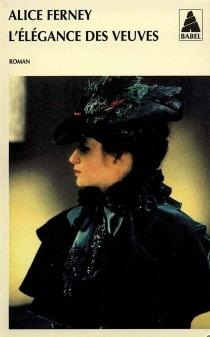 L'élégance des veuves - AliceFerney