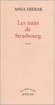 Les nuits de Strasbourg - AssiaDjebar