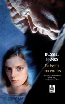 De beaux lendemains - RussellBanks