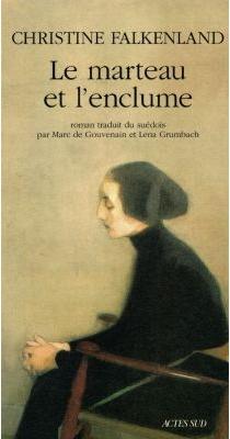 Le marteau et l'enclume - ChristineFalkenland