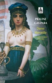 Dame Merveille : et autres contes d'Egypte -