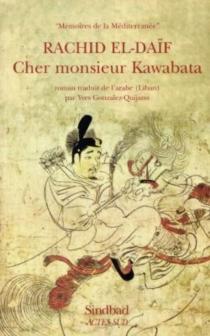 Cher monsieur Kawabata - Rasîd al-Da'îf