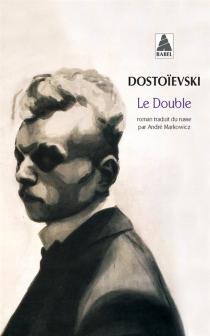 Le double - Fedor MikhaïlovitchDostoïevski