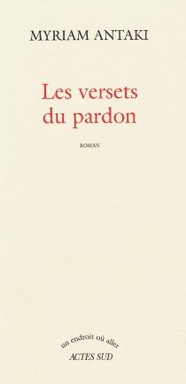 Les versets du pardon - MyriamAntaki