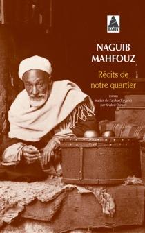 Récits de notre quartier - NaguibMahfouz