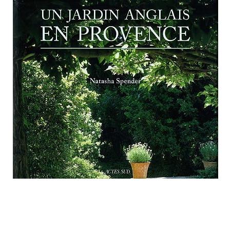 Un jardin anglais en provence art et histoire des for Jardin anglais histoire