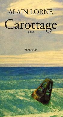 Carottage - AlainLorne
