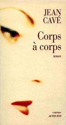 Corps à corps - JeanCavé