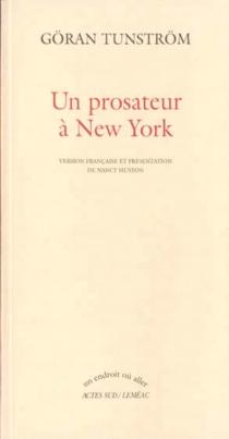 Un prosateur à New York - GöranTunström