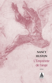 L'empreinte de l'ange - Nancy Huston
