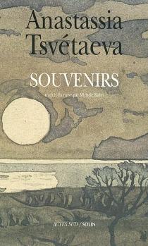 Souvenirs - Anastasia IvanovnaTsvetaeva