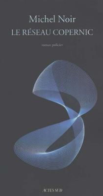 Le réseau Copernic - MichelNoir