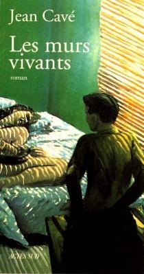 Les murs vivants - JeanCavé