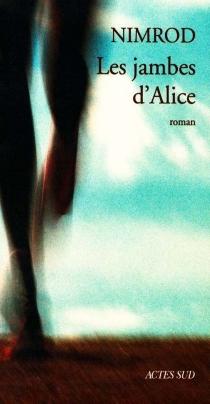 Les jambes d'Alice - NimrodBena Djangrang
