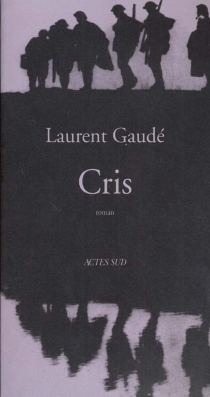 Cris - Laurent Gaudé