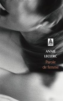 Parole de femme - AnnieLeclerc