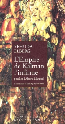 L'empire de Kalman l'infirme - YehudaElberg