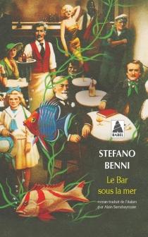 Le bar sous la mer - StefanoBenni