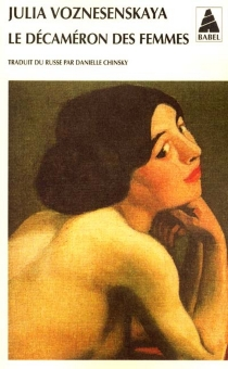 Le Décaméron des femmes - JuliaVoznesenskaya