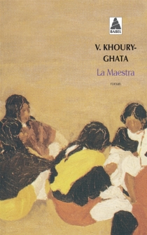 La maestra - VénusKhoury-Ghata