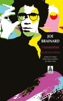 I remember : (je me souviens) - Joe Brainard