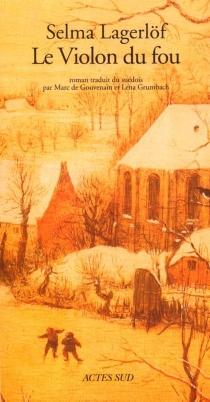 Le violon du fou - SelmaLagerlöf