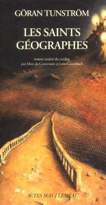 Les saints géographes - GöranTunström