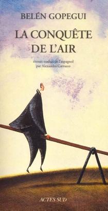 La conquête de l'air - BelénGopegui