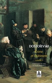 Crime et châtiment, n° 1 - Fedor MikhaïlovitchDostoïevski