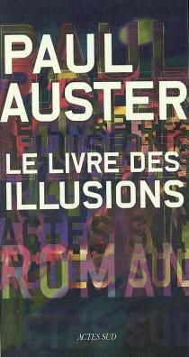 Le livre des illusions - PaulAuster