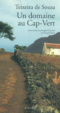 Un domaine au Cap-Vert - Henrique Teixeira deSousa