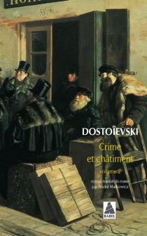 Crime et châtiment, n° 2 - Fedor MikhaïlovitchDostoïevski