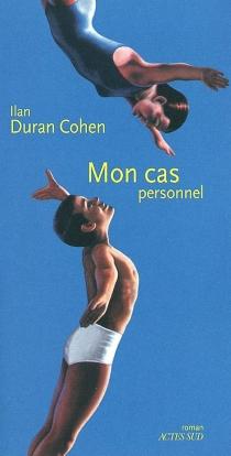 Mon cas personnel - IlanDuran Cohen