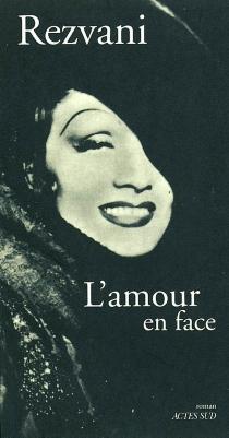 L'amour en face : ciné-roman - SergeRezvani