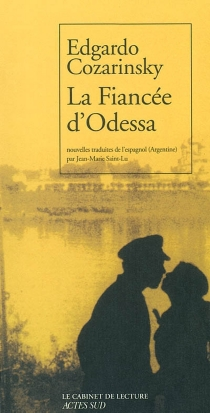 La fiancée d'Odessa - EdgardoCozarinsky