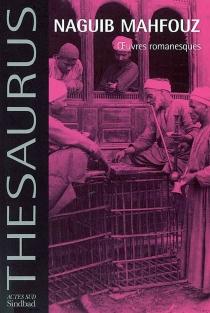 Oeuvres romanesques | Volume 1 - NaguibMahfouz