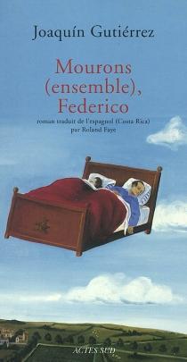 Mourons (ensemble), Federico - JoaquínGutiérrez
